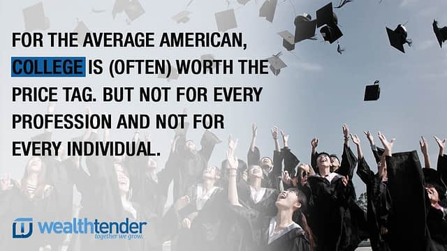 Quote - Is a college degree worth the long term debt?
