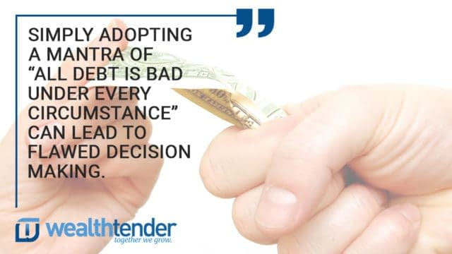 Quote - Simply adopting a mantra of all debt is bad under every circumstance can lead to flawed decision making