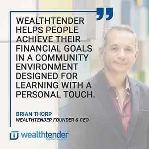 Quote - Wealthtender helps people achieve their financial goals